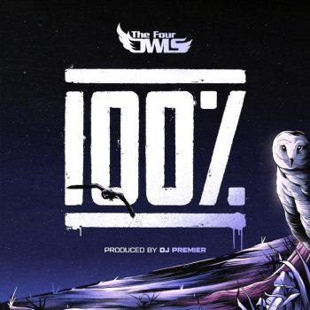 Artwork - The Four Owls - 100% Feat. DJ Premier