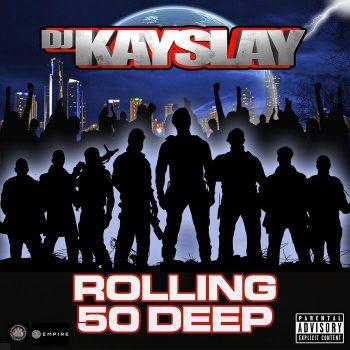 kay-slay-rollin-50-deep