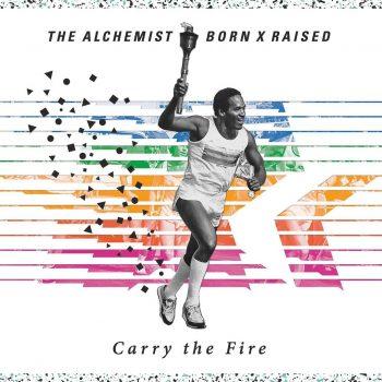 alchemist-born-x-raised-carry-the-fire