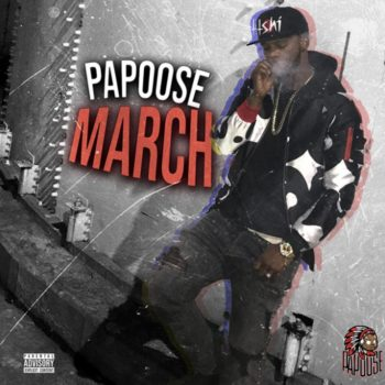 Papoose MARCH Artwork
