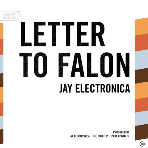 JAY ELECTRONICA   LETTER TO FALLON   Premier Wuz Here